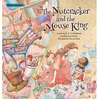 Nutcracker & the Mouse King (World Classics)