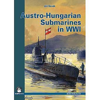 Austro-Hungarian Submarines: In World War One