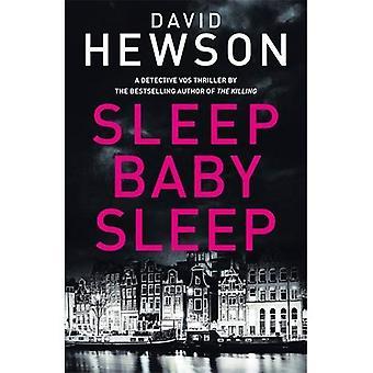 Sleep Baby Sleep (Detective� Pieter Vos)