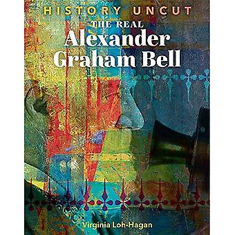 The Real Alexander Graham Bell (History Uncut)