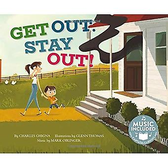 Get Out. Stay Out! (Fire Safety)