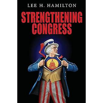 Strengthening Congress by Hamilton & Lee H.