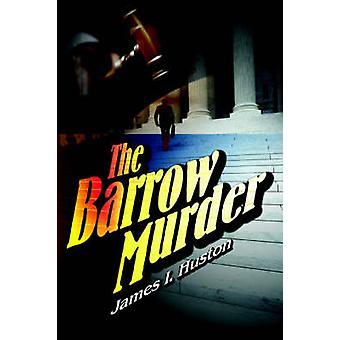 バローが殺人によってヒューストン ・ ジェームズ