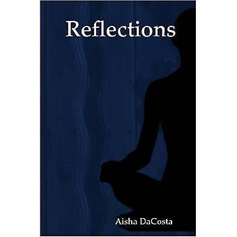 Reflections door Dacosta & Aisha