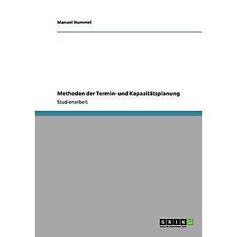 Und Methoden der Termin Kapazittsplanung da Hummel & Manuel