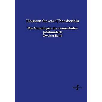 Sterben Sie Grundlagen des Neunzehnten Jahrhunderts von Chamberlain & Houston Stewart