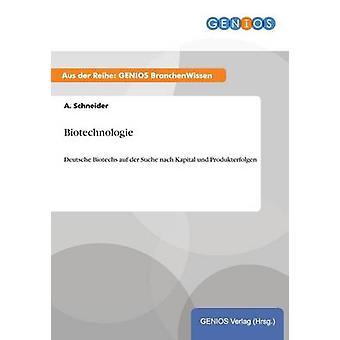 Biotechnologie av Schneider & A.