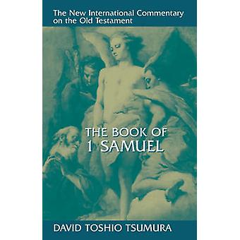 The Book of 1 Samuel by David Toshio Tsumura - 9780802823595 Book
