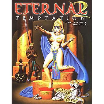 Eternal Temptation - A Gallery Girls Collection - Volume 2 by Sal Quart