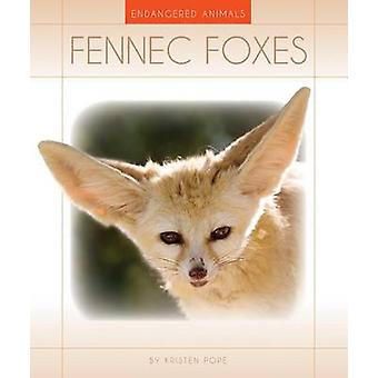 Fennec Foxes by Kristen Pope - 9781631439681 Book