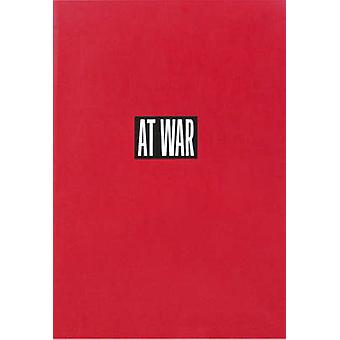 At War by Antonio Monegal - Francesc Torres - Eudald Carbonell - Manu