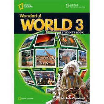 Meraviglioso mondo 3 - libro dello studente da Jennifer Heath - Michele Crawfor