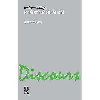Verständnis Poststrukturalismus (Verständnis Bewegungen im modernen denken)