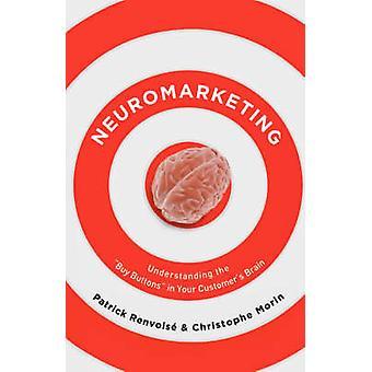 Neuromarketing by Patrick Renvoise - 9781595551351 Book