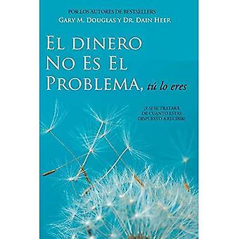 El dinero no es el problema, tú lo eres-o dinheiro não é o problema espanhol
