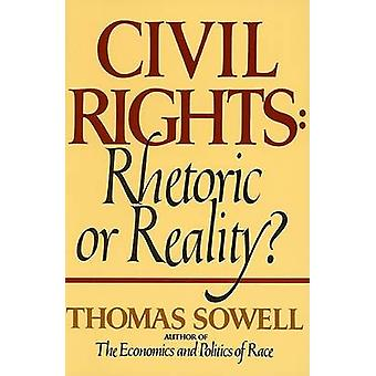 Civil Rights - Rhetoric or Reality? by Thomas Sowell - 9780688062699 B