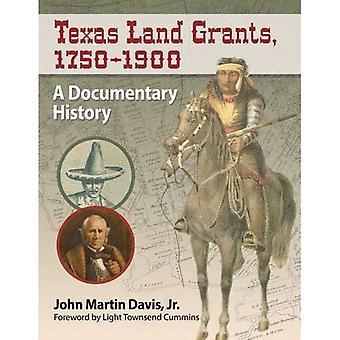 Terra de Texas concede, 1750-1900: uma história documental