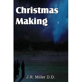 Kerstmis maken door Miller & J. R.