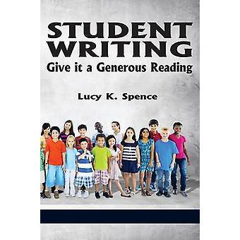 Het schrijven van studenten geeft het een royale lezing door Spence & Lucy K.