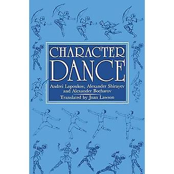 Character Dance by Lopoukov & Andrei