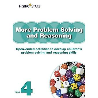 More Problem Solving and Reasoning Year 4 by Tim Handley