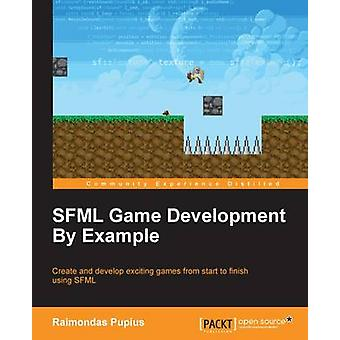 SFML Game Development By Example by Pupius & Raimondas