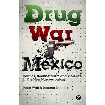 حرب المخدرات المكسيك من قبل بيتر واتروبيرو زيبيدا