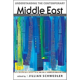 Understanding the Contemporary Middle East (4th Revised edition) by J