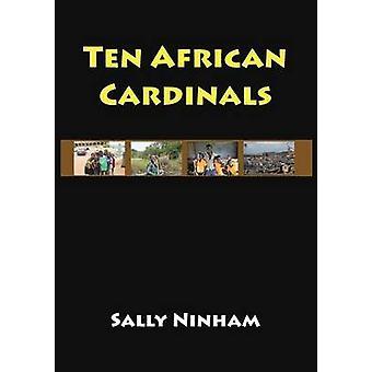 Ten African Cardinals by Ninham & Sally