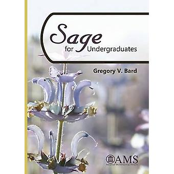Sage for Undergraduates by Gregory V. Bard - 9781470411114 Book