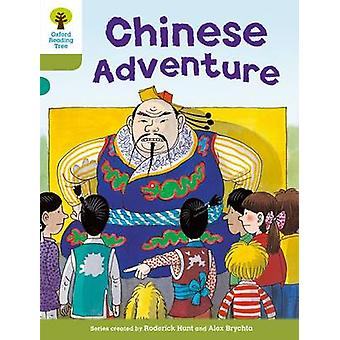 Oxford Reading Tree - Level 7 - More Stories A - Chinese Adventure by Ro