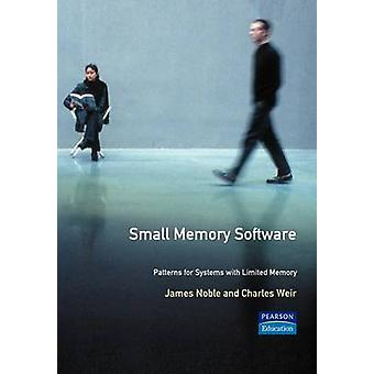 Small Memory Software Patterns for Systems with Limited Memory by Noble & James