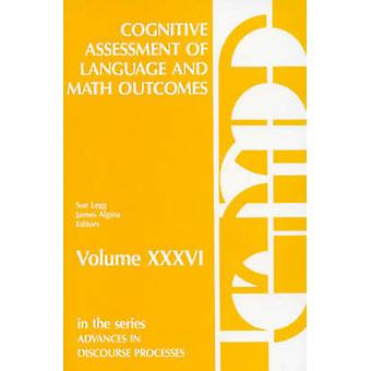 Cognitive Assessment of Language and Math Outcomes by Legg & Sue M.