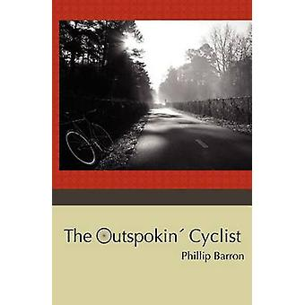 The Outspokin Cyclist by Barron & Phillip