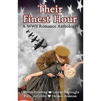 Their Finest Hour by Breeding & Cynthia