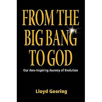 From the Big Bang to God by Geering & Lloyd