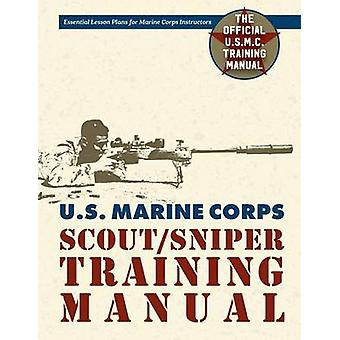 U.S. Marine Corps ScoutSniper Training Manual by Government & Us