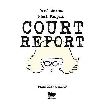 Court Report Volume I by Mason & Fran Diana