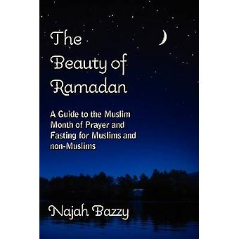 The Beauty of Ramadan by Bazzy & Najah