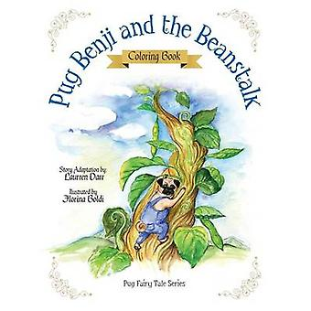 Pug Benji and the Beanstalk  Coloring Book by Darr & Laurren