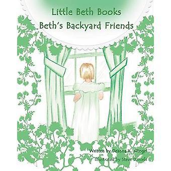 Beths Backyard Friends by Klingel & Deanna K.