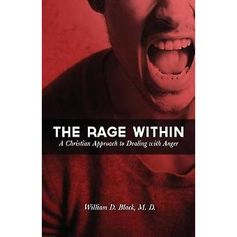 The Rage Within by Black & William