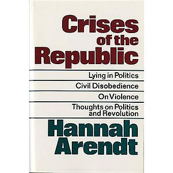 Crises of the Republic by Hannah Arendt - 9780156232005 Book