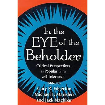In the Eue of the Beholder - 9780879727536 Book