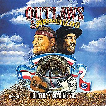 Outlaws & Armadillos - Country's Roaring '70s by Country Music Ha