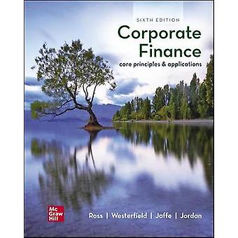 ISE Corporate Finance - Core Principles and Applications by Stephen Ro