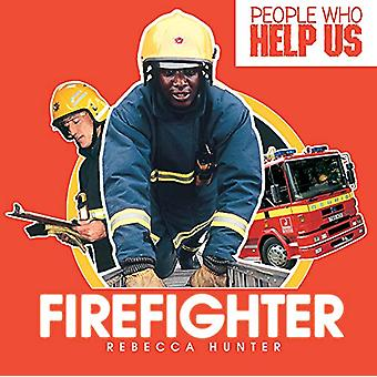 Firefighter by Rebecca Hunter - 9781783881079 Book