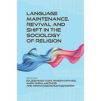 Language Maintenance - Revival and Shift in the Sociology of Religion
