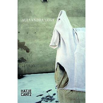 Alexandra Vogt by Annette Scholl - 9783775732055 Book