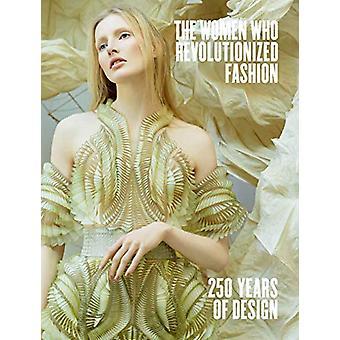 Die Frauen, die die Mode revolutionierten von Petra Slinkard - 978084786822